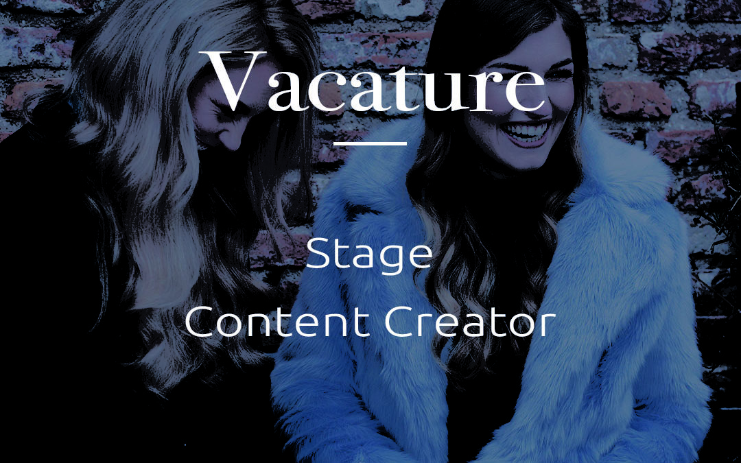 Vacature | Stage Content Creator