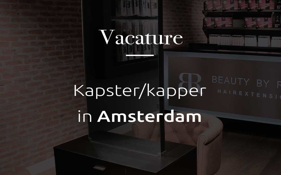 Vacature | Kapster/kapper in Amsterdam