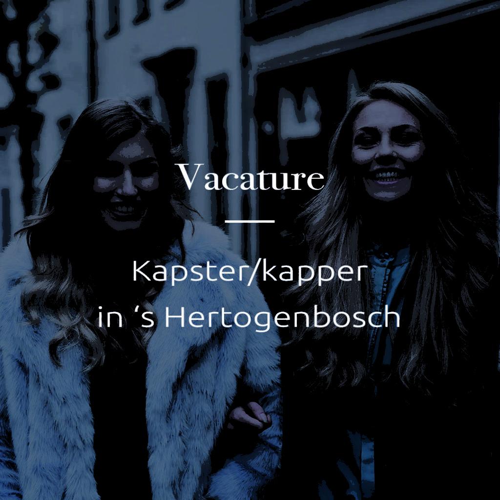 Vacature kapster 's Hertogenbosch